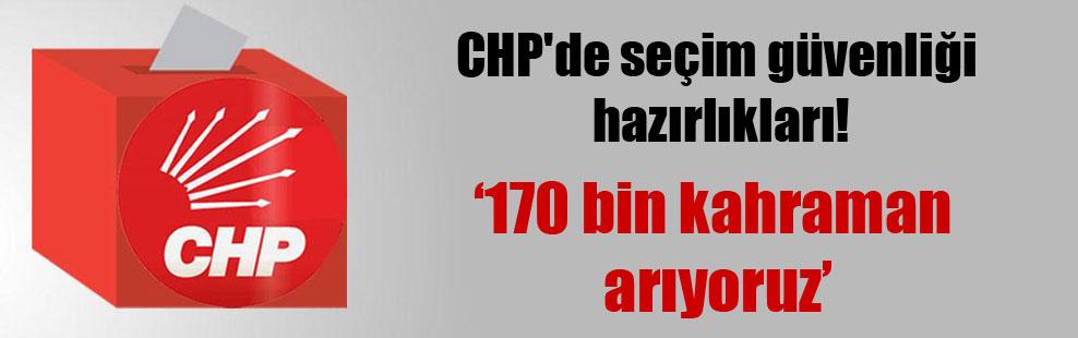 CHP'de seçim güvenliği hazırlıkları!