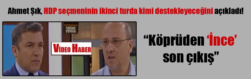 Ahmet Şık, HDP seçmeninin ikinci turda kimi destekleyeceğini açıkladı!
