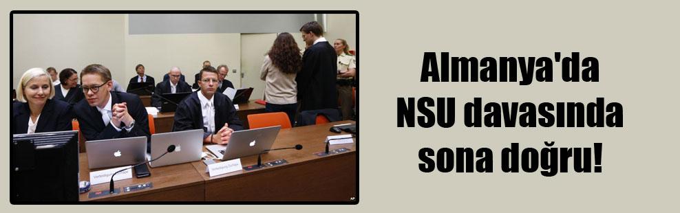 Almanya'da NSU davasında sona doğru!