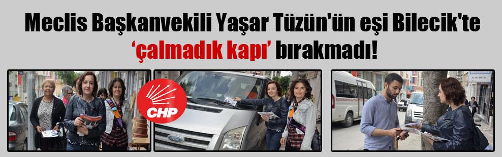 Meclis Başkanvekili Yaşar Tüzün'ün eşi Bilecik'te 'çalmadık kapı' bırakmadı!