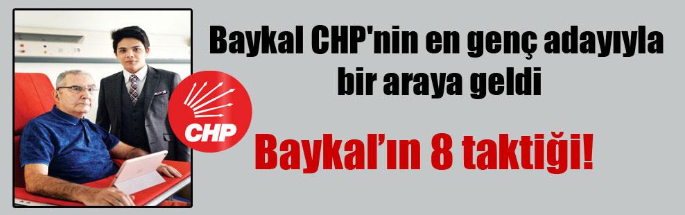 Baykal CHP'nin en genç adayıyla bir araya geldi