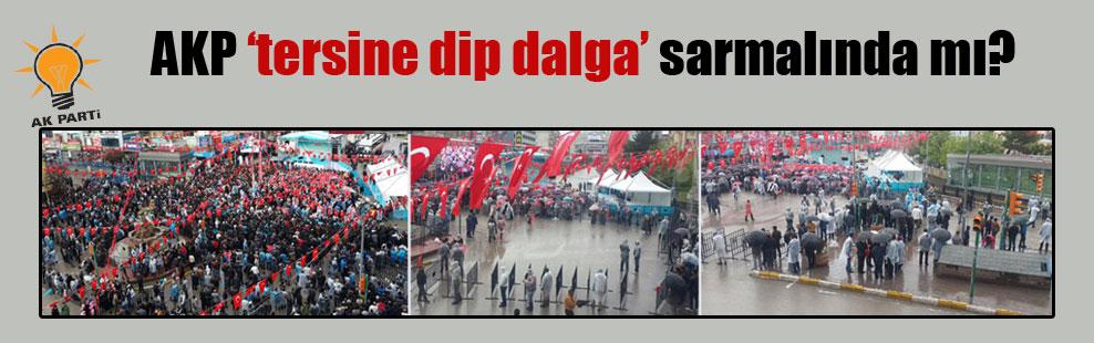 AKP 'tersine dip dalga' sarmalında mı?