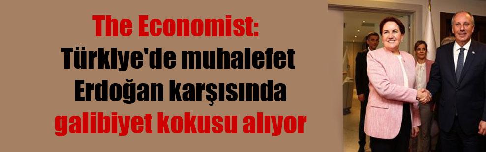 The Economist: Türkiye'de muhalefet Erdoğan karşısında galibiyet kokusu alıyor
