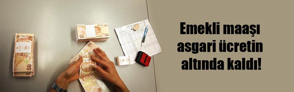 Emekli maaşı asgari ücretin altında kaldı!