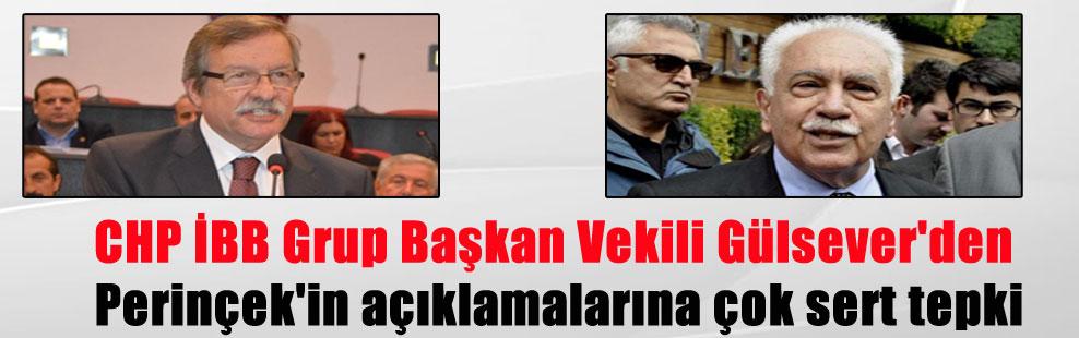 CHP İBB Grup Başkan Vekili Gülsever'den Perinçek'in açıklamalarına çok sert tepki