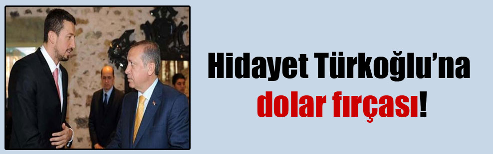 Hidayet Türkoğlu'na dolar fırçası!