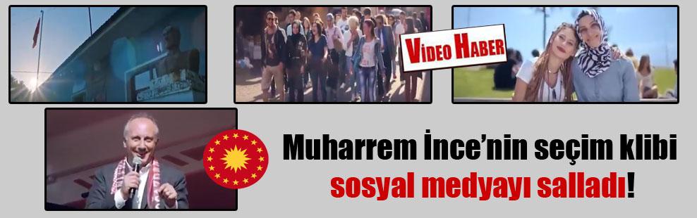 Muharrem İnce'nin seçim klibi sosyal medyayı salladı!