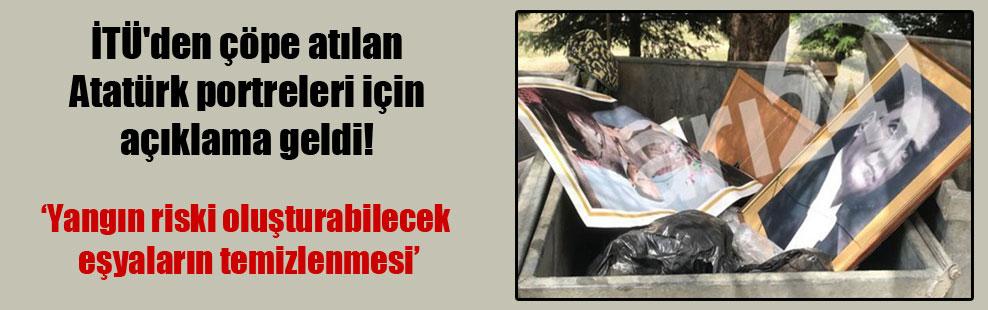 İTÜ'den çöpe atılan Atatürk portreleri için açıklama geldi!