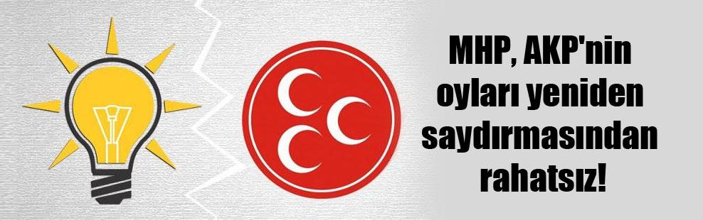 MHP, AKP'nin oyları yeniden saydırmasından rahatsız!