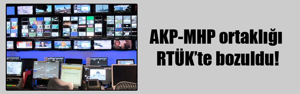 AKP-MHP ortaklığı RTÜK'te bozuldu!