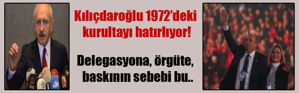 Kılıçdaroğlu 1972'deki kurultayı hatırlıyor!