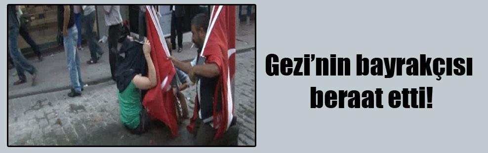 Gezi'nin bayrakçısı beraat etti!