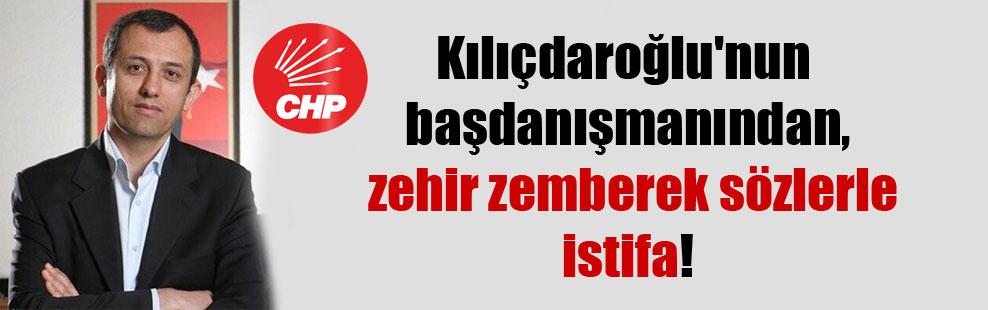 Kılıçdaroğlu'nun başdanışmanından, zehir zemberek sözlerle istifa!