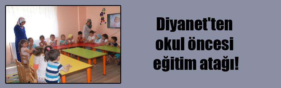 Diyanet'ten okul öncesi eğitim atağı!