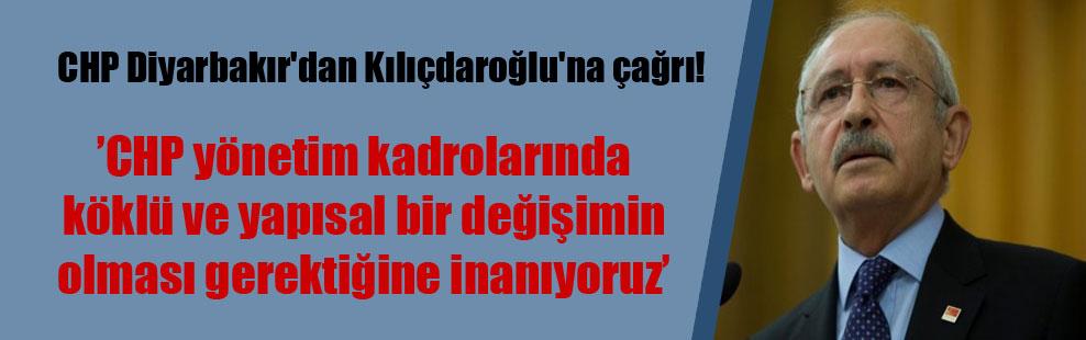 CHP Diyarbakır'dan Kılıçdaroğlu'na çağrı!