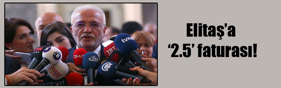 Elitaş'a '2.5' faturası!