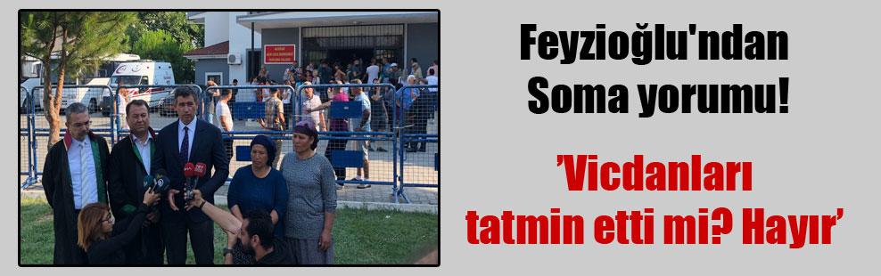 Feyzioğlu'ndan Soma yorumu!