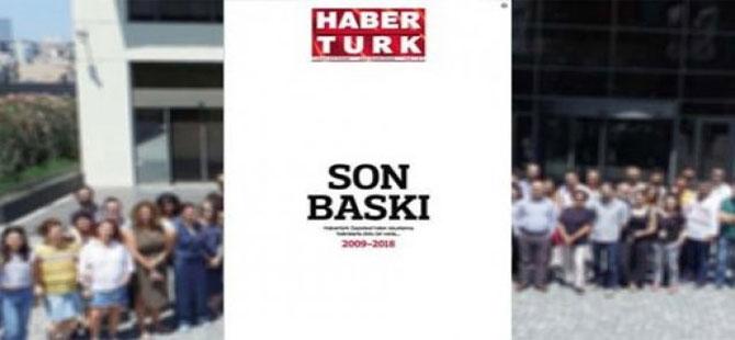 Gazete Habertürk son baskısını yaptı