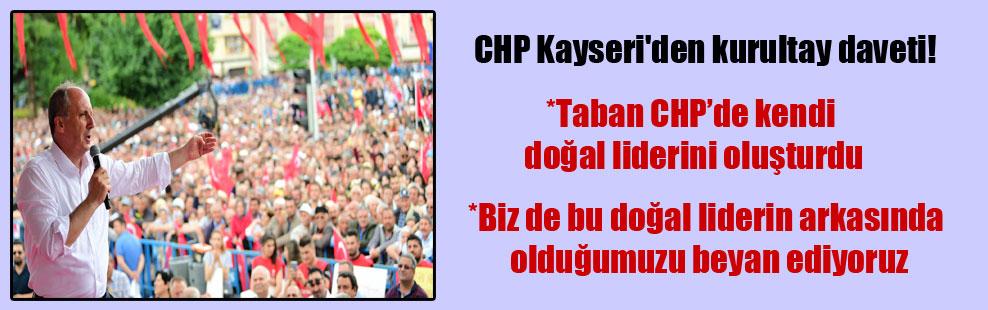 CHP Kayseri'den kurultay daveti!
