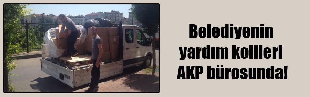 Belediyenin yardım kolileri AKP bürosunda!