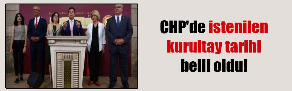 CHP'de istenilen kurultay tarihi belli oldu!
