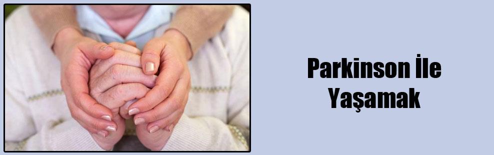 Parkinson İle Yaşamak