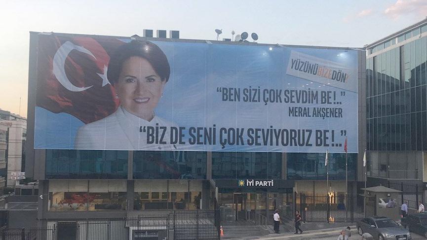 İYİ Parti Genel Merkezi'nden, Akşener'e 'afişli çağrı'