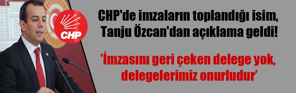 CHP'de imzaların toplandığı isim, Tanju Özcan'dan açıklama geldi!