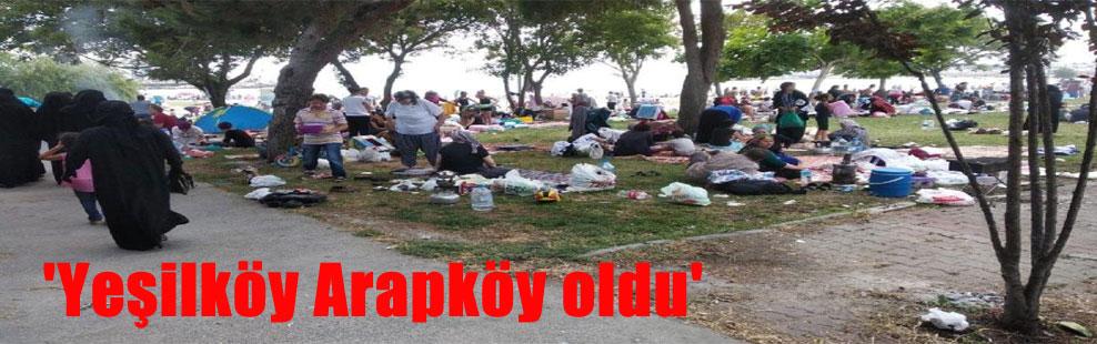 'Yeşilköy Arapköy oldu'