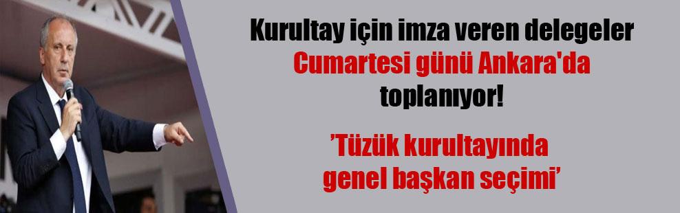 Kurultay için imza veren delegeler Cumartesi günü Ankara'da toplanıyor!