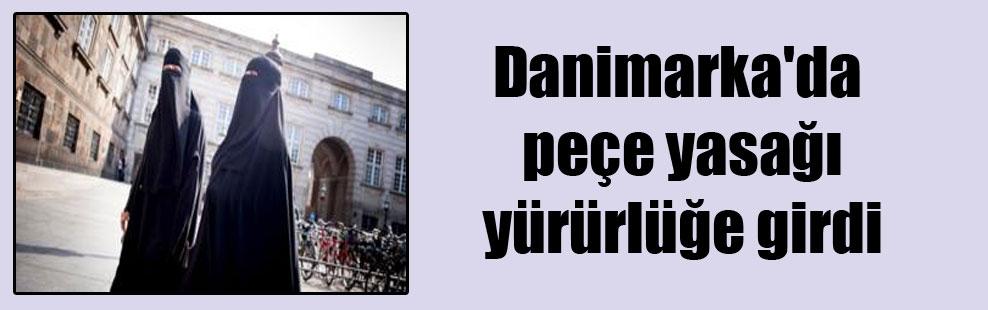 Danimarka'da peçe yasağı yürürlüğe girdi