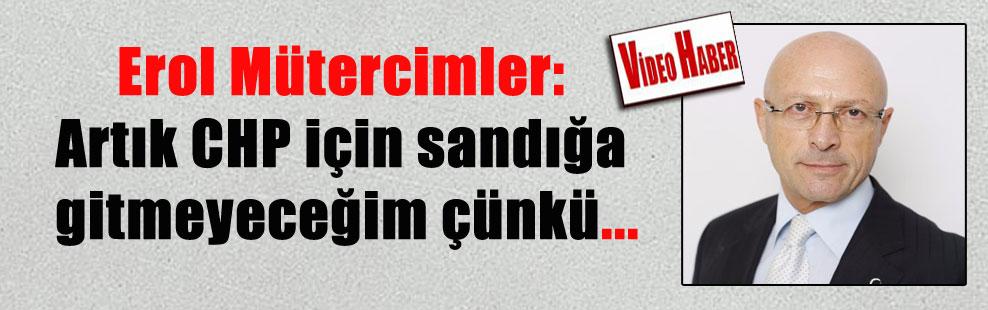 Erol Mütercimler: Artık CHP için sandığa gitmeyeceğim çünkü…