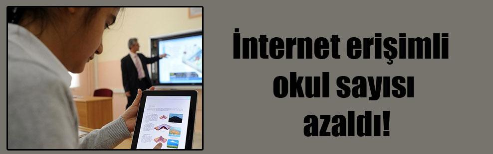 İnternet erişimli okul sayısı azaldı!