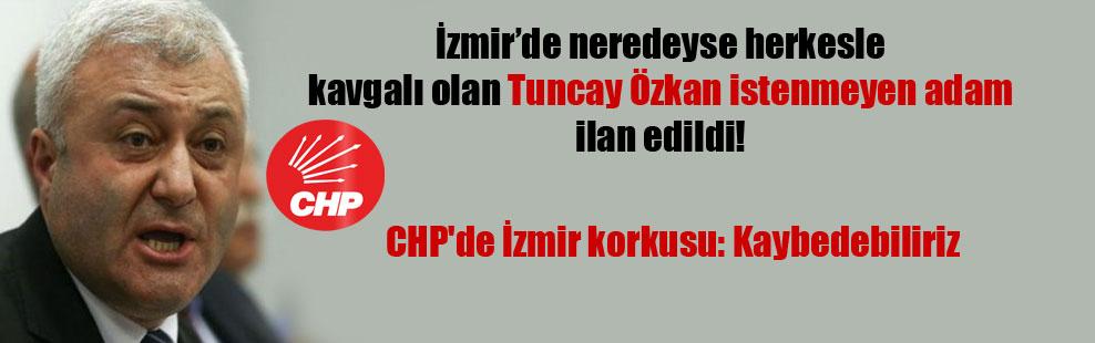 İzmir'de neredeyse herkesle kavgalı olan Tuncay Özkan istenmeyen adam ilan edildi