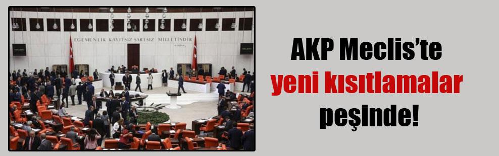 AKP Meclis'te yeni kısıtlamalar peşinde!