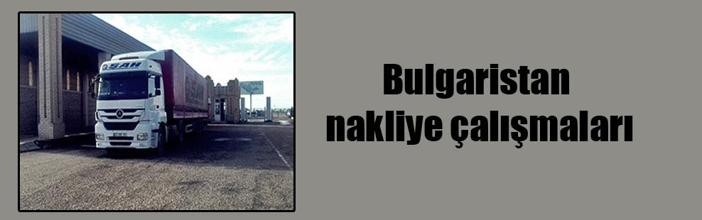 Bulgaristan nakliye çalışmaları