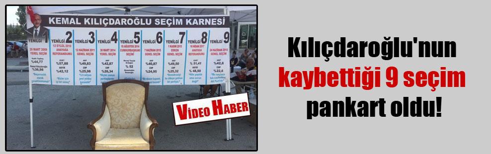 Kılıçdaroğlu'nun kaybettiği 9 seçim pankart oldu!