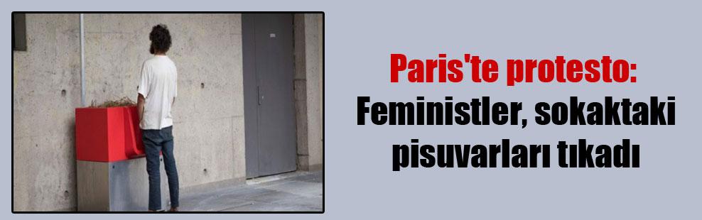 Paris'te protesto: Feministler, sokaktaki pisuvarları tıkadı