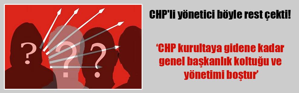 CHP'li yönetici böyle rest çekti!