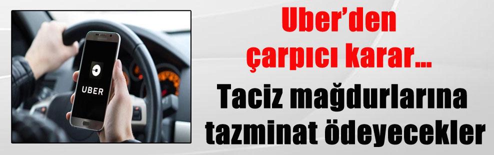 Uber'den çarpıcı karar… Taciz mağdurlarına tazminat ödeyecekler