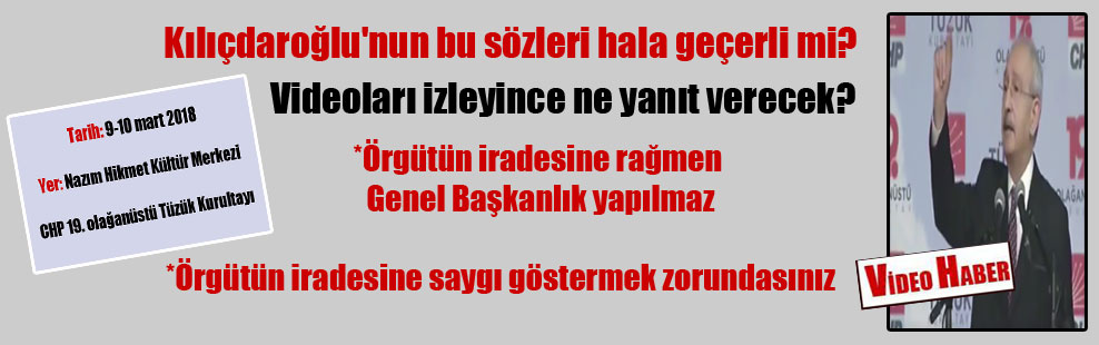 Kılıçdaroğlu'nun bu sözleri hala geçerli mi? Videoları izleyince ne yanıt verecek?