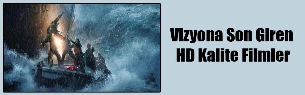 Vizyona Son Giren HD Kalite Filmler