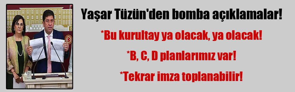 Yaşar Tüzün'den bomba açıklamalar!
