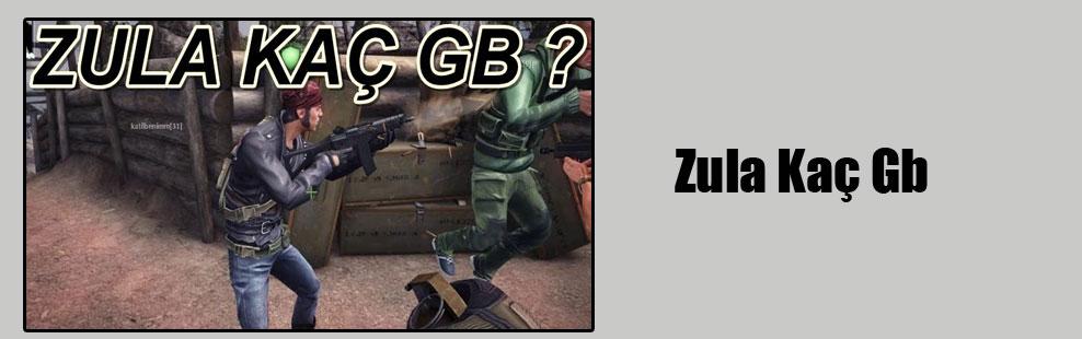 Zula Kaç Gb