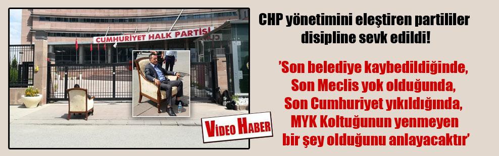 CHP yönetimini eleştiren partililer disipline sevk edildi!