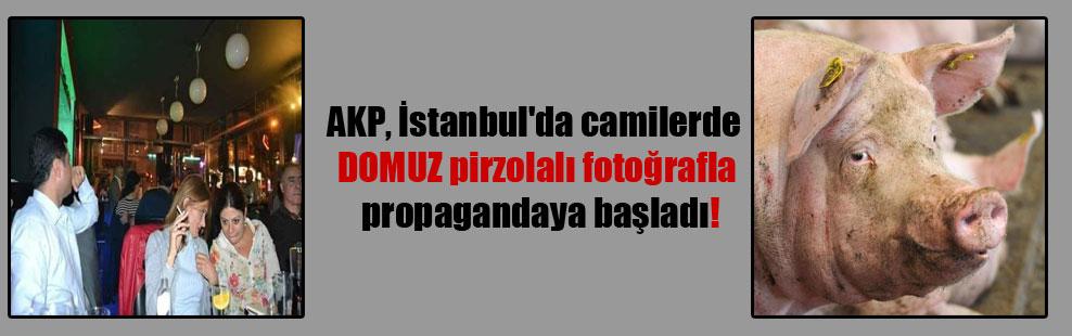 AKP, İstanbul'da camilerde DOMUZ pirzolalı fotoğrafla propagandaya başladı!