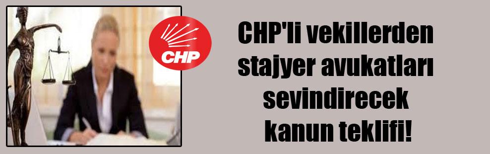 CHP'li vekillerden stajyer avukatları sevindirecek kanun teklifi!