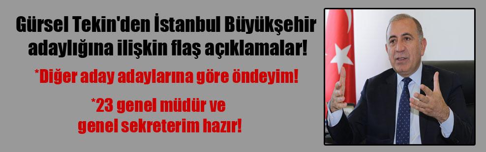 Gürsel Tekin'den İstanbul Büyükşehir adaylığına ilişkin flaş açıklamalar!