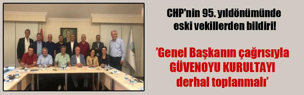 CHP'nin 95. yıldönümünde eski vekillerden bildiri!