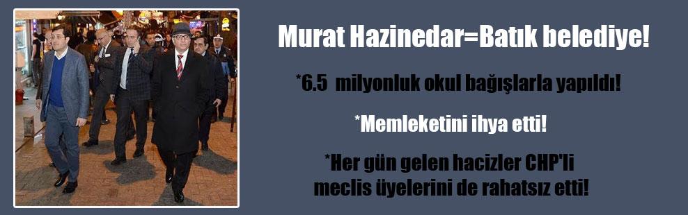 Murat Hazinedar=Batık belediye!